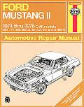 Ford Mustang II Automotive Repair Manual 1974 Thru 1978