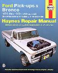 Ford Pick-Ups & Bronco Automotive Repair Manual 1973-1979
