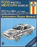 Ford Pinto and Mercury Bobcat Automotive Repair Manual, 1975-1980