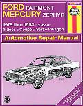 Ford Fairmont Mercury Zephyr Automotive Repair Manual 1978 Thru 1983