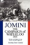 Campaign of Waterloo 1815 : A Political and Military History from the French Perspective