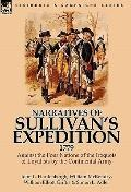 Narratives of Sullivan's Expedition 1779 : Against the Four Nations of the Iroquois and Loya...