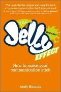 Jelly Effect : How to Make Your Communication Stick