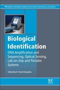 Biological Identification : DNA Amplification and Sequencing, Optical Sensing, Lab-On-Chip a...