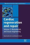 Cardiac Regeneration and Repair : Volume 2: Biomaterials and Tissue Engineering
