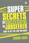Super Secrets of the Successful Job Seeker