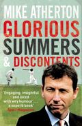 Glorious Summers and Discontents : Looking Back on the Ups and Downs from a Dramatic Decade
