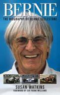 Bernie : The Biography of Bernie Ecclestone