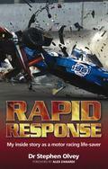 Rapid Response : My Inside Story as a Motor Racing Life-Saver
