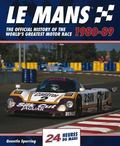 Mans 24 Hours : The Official History of the World's Greatest Motor Race 1980-89