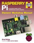 Raspberry Pi : A Practical Guide to the Revolutionary Small Computer