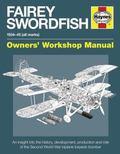 Fairey Swordfish : 1934 to 1945 (All Marks)