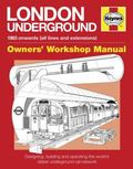 London Underground : 1863 Onwards (all Lines and Extensions) Designing, Building and Operati...