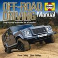 Off-Road Driving Manual : Step-By-Step Instruction for All Terrains