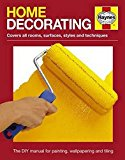 Home Decorating Manual: Covers all rooms, surfaces, styles and techniques - The DYI manual f...