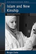 Islam and New Kinship: Reproductive Technology and the Shariah in Lebanon (Fertility, Reprod...