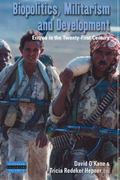 Biopolitics, Militarism, and Development: Eritrea in the Twenty-First Century (Dislocations)
