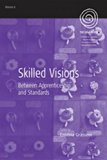 Skilled Visions: Between Apprenticeship and Standards (Easa)