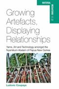 Growing Art, Displaying Relationships : Yam Technology in Nyamikum Abelam (ESP, PNG)