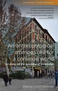 Trompe L'oeil Anthropology for a Common World