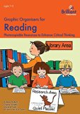 Graphic Organisers for Reading: Photocopiable Resources to Enhance Critical Thinking