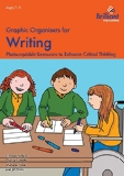 Graphic Organisers for Writing: Photocopiable Resources to Enhance Critical Thinking