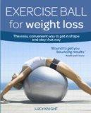 Exercise for Weight Loss: The Fun, Easy Way to a Trim, Toned Body (Weight Loss Series)