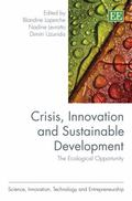 Crisis, Innovation and Sustainable Development : The Ecological Opportunity