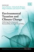 Environmental Taxation and Climate Change : Achieving Sustainability Through Fiscal Policy