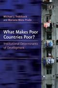 What Makes Poor Countries Poor?: Institutional Determinants of Development