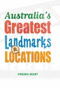 Australia's Greatest Landmarks and Locations