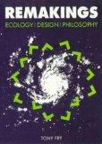Remakings: Ecology, Design, Philosophy