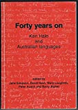 Forty years on: Ken Hale and Australian languages (Pacific linguistics)