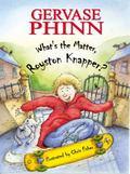 What's the Matter, Royston Knapper?