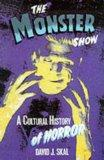 The Monster Show : A Cultural History of Horror