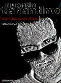 Quentin Tarantino The Film Geek Files