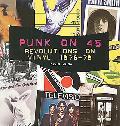 Punk on 45 Revolutions on Vinyl 1976-79