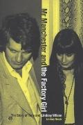 Mr Manchester and the Factory Girl : The Story of Tony and Lindsay Wilson