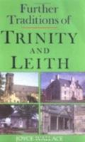 Further Traditions of Trinity and Leith