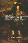 Highland Warrior Alasdair Maccolla and the Civil Wars