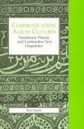 Communication Across Cultures Translation Theory and Contrastive Text Linguistics