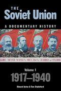 Soviet Union A Documentary History 1917-1940