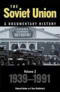 Soviet Union A Documentary History, 1939-1991