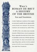 Wace's Roman De Brut A History of the British