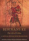 Bewnans Ke The Life of St. Kea