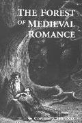 Forest of Medieval Romance