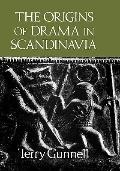 Origins of Drama in Scandinavia