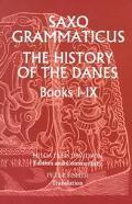 Saxo Grammaticus The History of the Danes Books I-IX