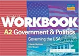 A2 Government and Politics: Governing the USA