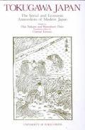 Tokugawa Japan The Social and Economic Antecedents of Modern Japan